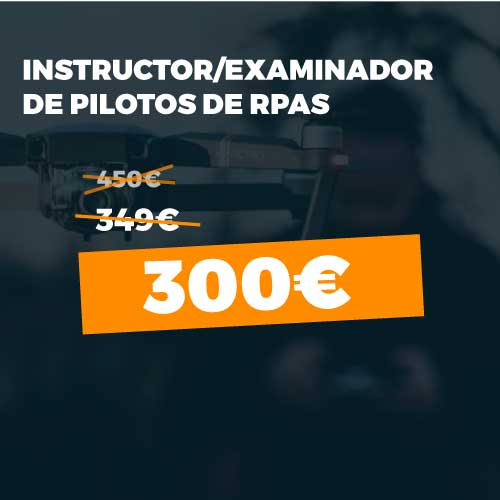 Instructor examinador pilotos RPAS